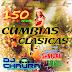 150 Cumbias Clasicas para Navidad y Año Nuevo ^Dj Chaura^