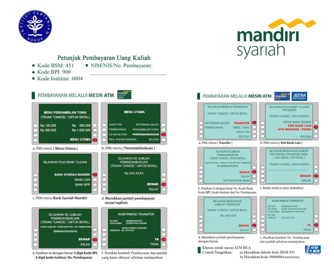Cara Bayar Ukt Ipb 2018 Via Atm Mandiri Syariah Mandiri Bca Atm Bersama Kartu Bank