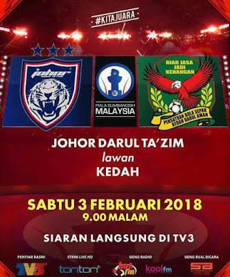 Live Streaming Kedah vs JDT Piala Sumbangsih 2018