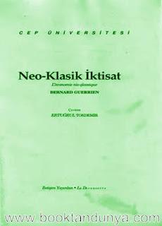 Bernard Guerrien - Neo-Klasik İktisat  (Cep Üniversitesi Dizisi - 41)