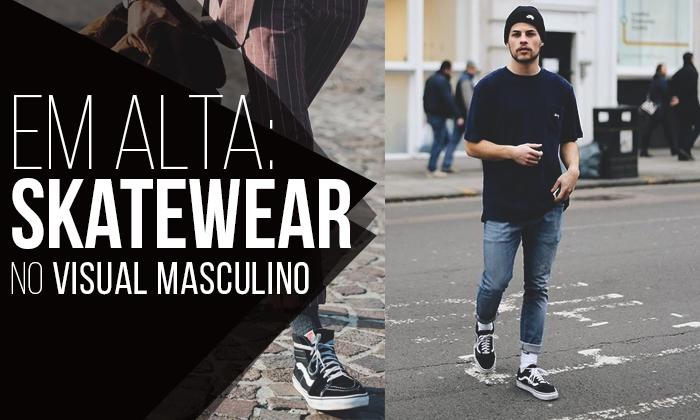 Macho Moda - Blog de Moda Masculina  SkateWear  5 Itens que estão em ... d1f95e48a60