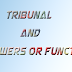 Tribunal and its Powers or Functions