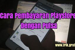 Setting Metode Pembayaran Potong Pulsa di Play Store