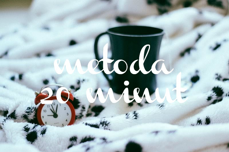 metoda 20 minut, czas, organizacja czasu