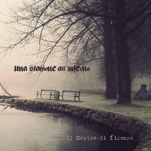 """Bildresultat för Una Stagione all'Inferno """"Il Mostro di Firenze"""""""