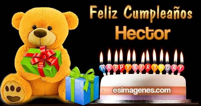 Feliz Cumpleaños Hector