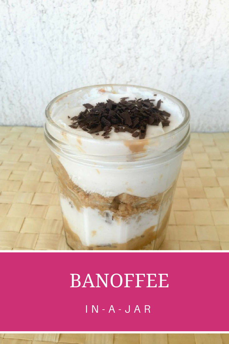 Banoffee pie in-a-jar recipe - Ioanna's Notebook