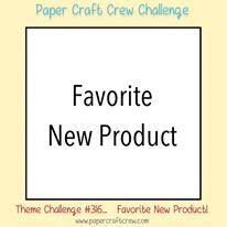 Paper Craft Crew Theme Challenge #PCC316