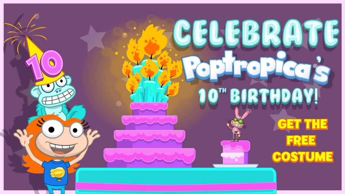 But It Wont Be There Forever So Login Today To Claim Yours Dont Worry The Poptropica Worlds Costume Is Just Getting The Final Birthday Touches Added