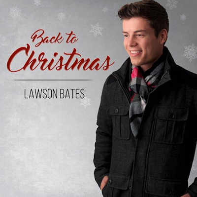 Lawson Bates New Song Back to Christmas