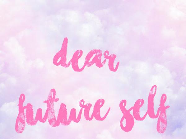 Dear Future Self...