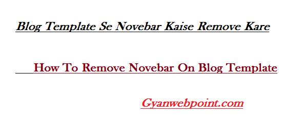 Blog-Template-Se-Novebar-Kaise-Remove-Kare