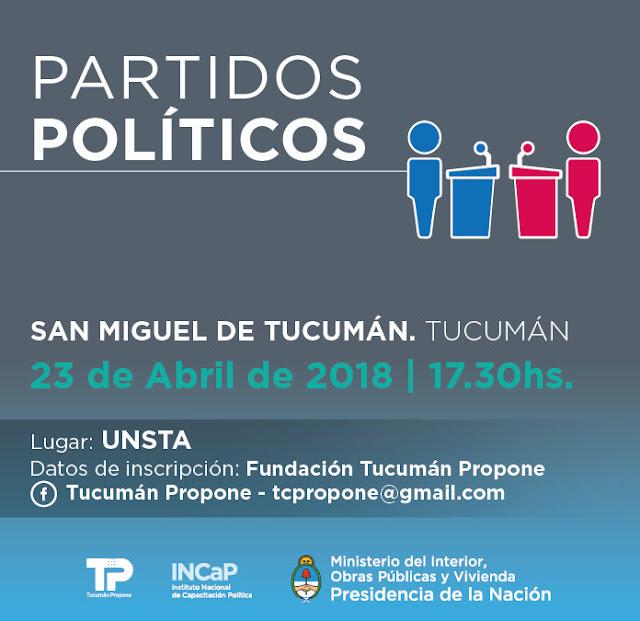 """La Fundación Tucumán Propone invita al Seminario """"Partidos Políticos"""" en Tucumán"""