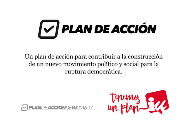 PLAN DE ACCIÓN DE IZQUIERDA UNIDA  (2016-2017)