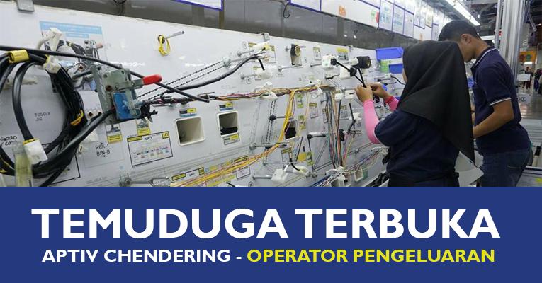 Temuduga Terbuka di Aptiv Terengganu (Delphi Packard Electric) - Lelaki & Wanita