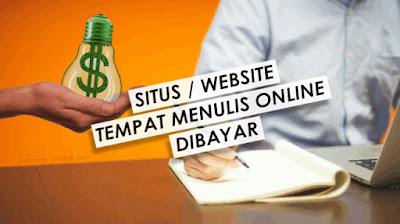 6 Situs Web Tempat Menulis Online Dibayar