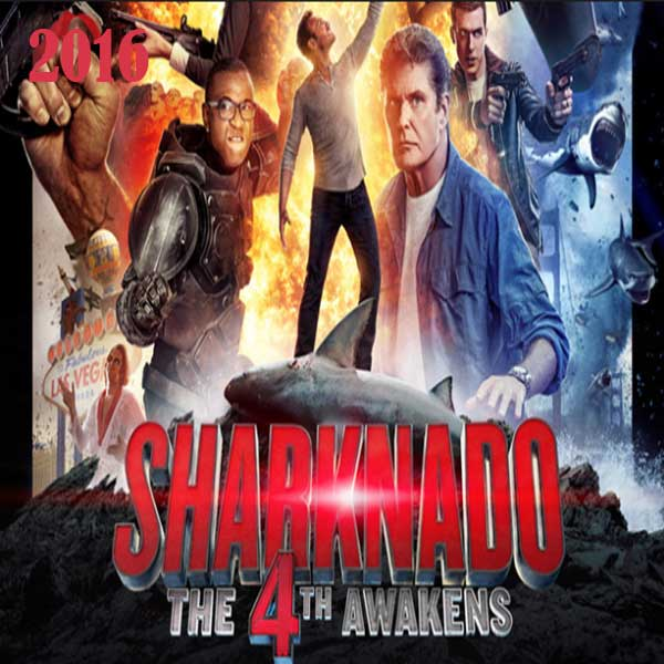 Sharknado 4: The 4th Awakens, Film Sharknado 4: The 4th Awakens, Sharknado 4: The 4th Awakens Movie, Sharknado 4: The 4th Awakens Synopsis, Sharknado 4: The 4th Awakens Trailer, Sharknado 4: The 4th Awakens Review, Download Poster Film Sharknado 4: The 4th Awakens 2016