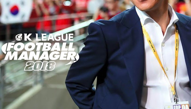 K League Football Manager 2018: The Road to Russia