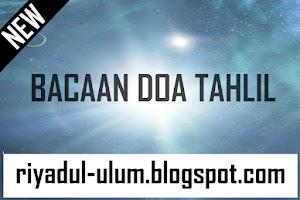 DOA TAHLIL ARWAH ARAB, LATIN, LENGKAP DENGAN ARTINYA ALA [NU]