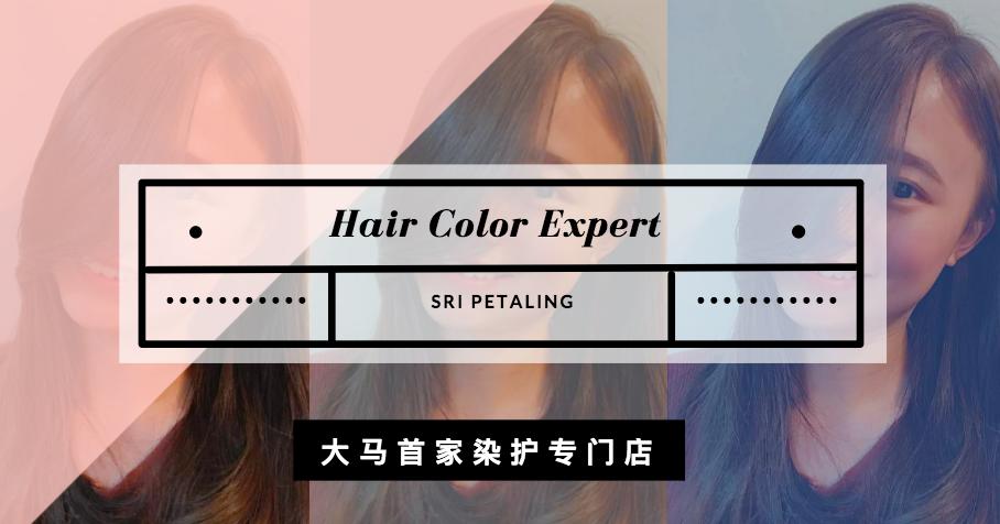 Hair Color Expert Sri PetalingRM4890 Only
