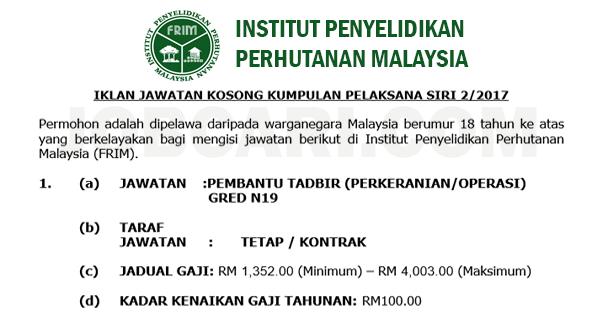 Jawatan Kosong Pembantu Tadbir N19 Di Frim Minima Spm Tetap Berpencen Jobcari Com Jawatan Kosong Terkini