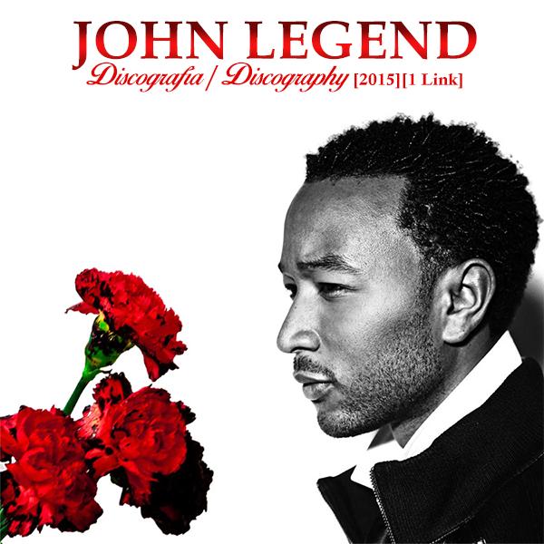 John Legend – Discografia | Descarga tu musica