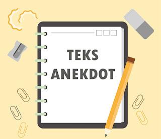 TEKS ANEKDOT