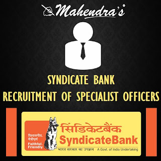 SYNDICATE BANK | RECRUITMENT OF SPECIALIST OFFICERS