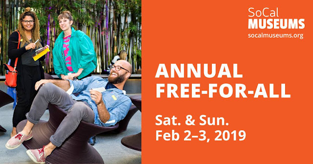 EVENT: SoCal Museums Announces the 14th Annual MUSEUMS FREE-FOR-ALL | February 2-3, 2019 | Los Angeles, CA.