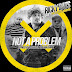 Ricky Bats feat. Truly UrzZz x Whispers - Not A Problem