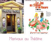 Marivaux au théâtre Michel