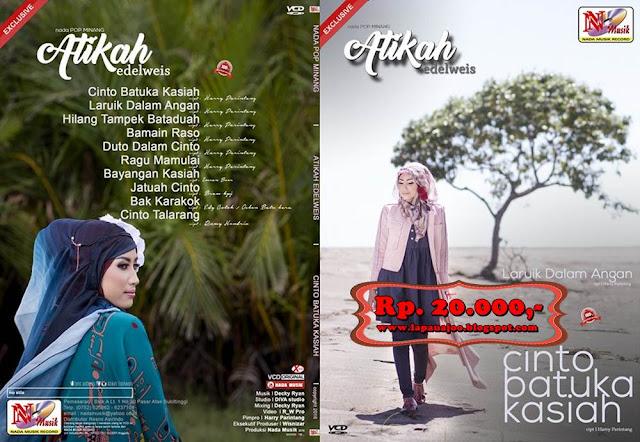 Atikah Edelweis - Cinto Batuka Kasiah (Album Nada Pop Minang Exclusive)