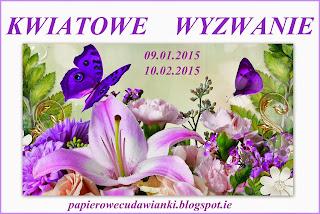 http://papierowecudawianki.blogspot.com/2015/01/kwiatowe-wyzwanie.html
