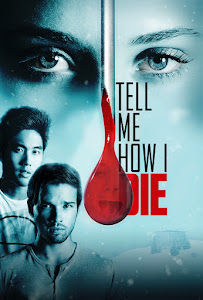 Tell Me How I Die Poster
