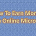 How To Earn Money From Online Micro Jobs
