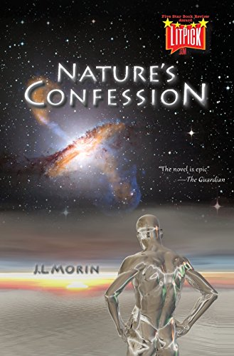 Nature's Confession by Jl Morin