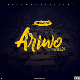 Bravoor – Ariwo [New Song] - mp3made.com.ng