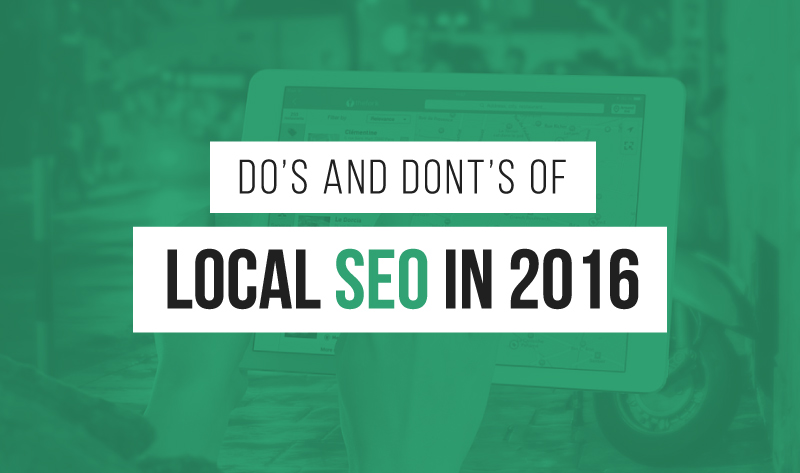 Do's And Dont's Of Local SEO In 2016 [Infographic]