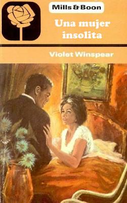 Violet Winspear - Una Mujer Insolita