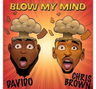 Davido Ft Chris Brown – Blow My Mind