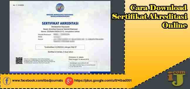 Madrasah selain di jadikan sebagai contoh untuk penerimaan dana BOS  Cara Download Sertifikat Akreditasi Online