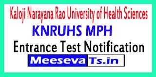 KNRUHS MPH Entrance Test Notification Kaloji Narayana Rao University of Health Sciences