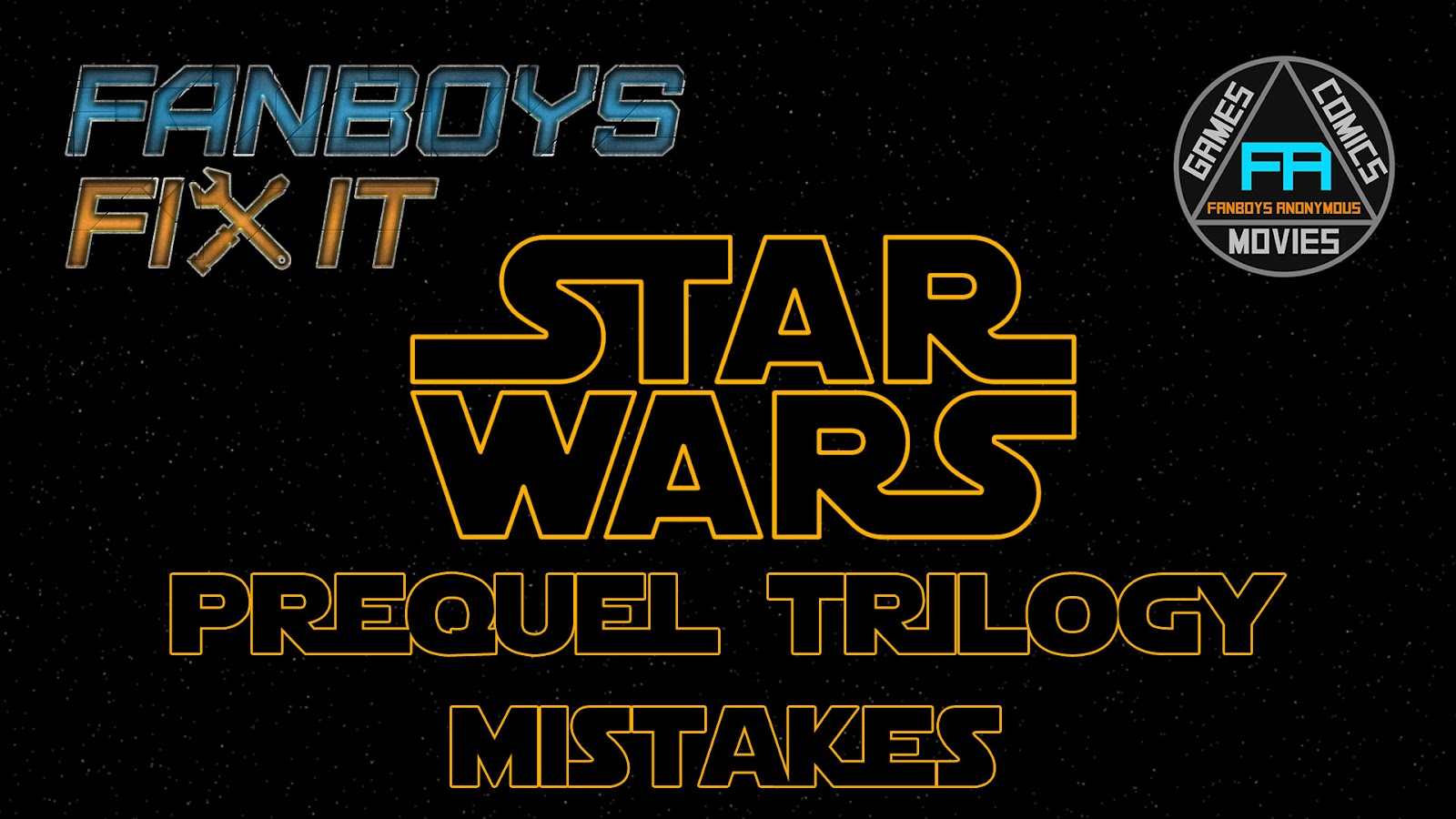 Fanboys Fix Star Wars Prequel Trilogy Movies Problems