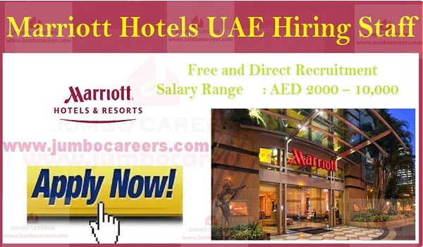 Urgent Hotel jobs in UAE, Marriott  hotel jobs with salary and benefits,