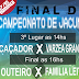 Outeiro e Família Leite vão disputar a grande final do campeonato de Jacunã