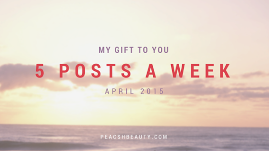 Announcement | my gift to you | April 2015 | peachsbeauty