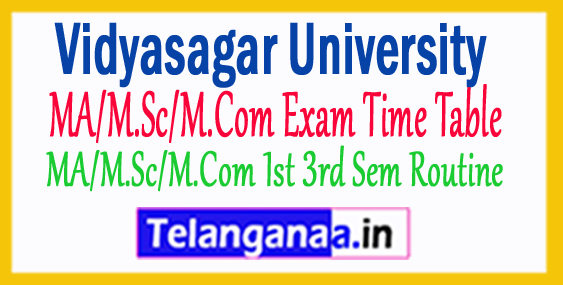 Vidyasagar Univ MA/M.Sc/M.Com Exam Time Table 2018