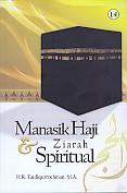 MANASIK HAJI & ZIARAH SPIRITUAL