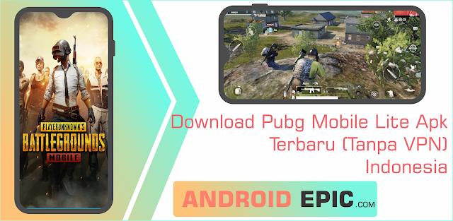 Pubg Mobile Lite Apk Terbaru (Tanpa VPN) Indonesia