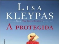 Resenha A Protegida - The Travis Family # 1 - Lisa Kleypas